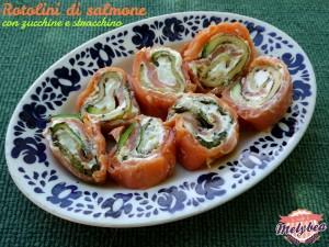 rotolini di salmone con zucchine e stracchino