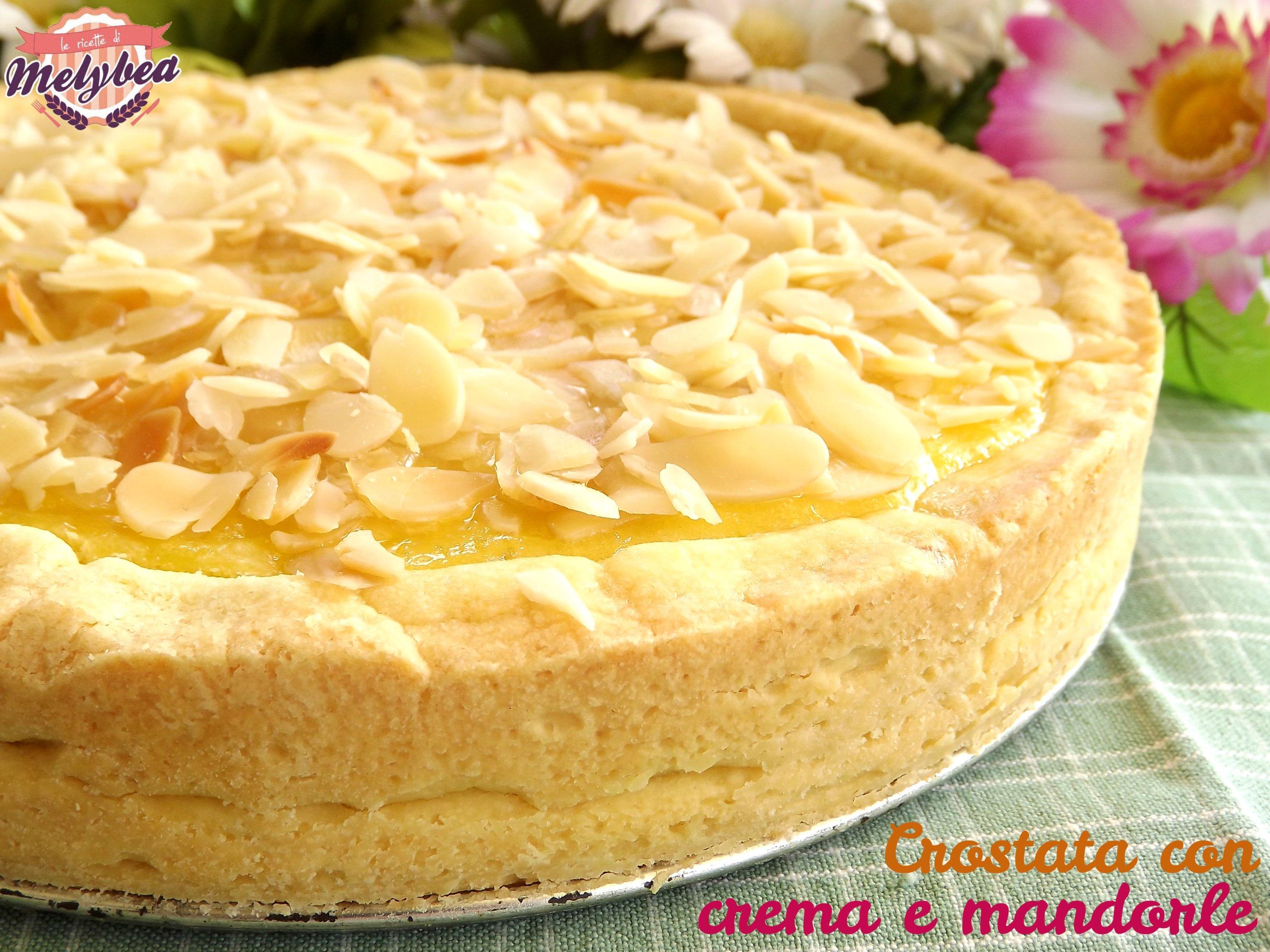 Crostata con crema e mandorle - Le ricette di Melybea