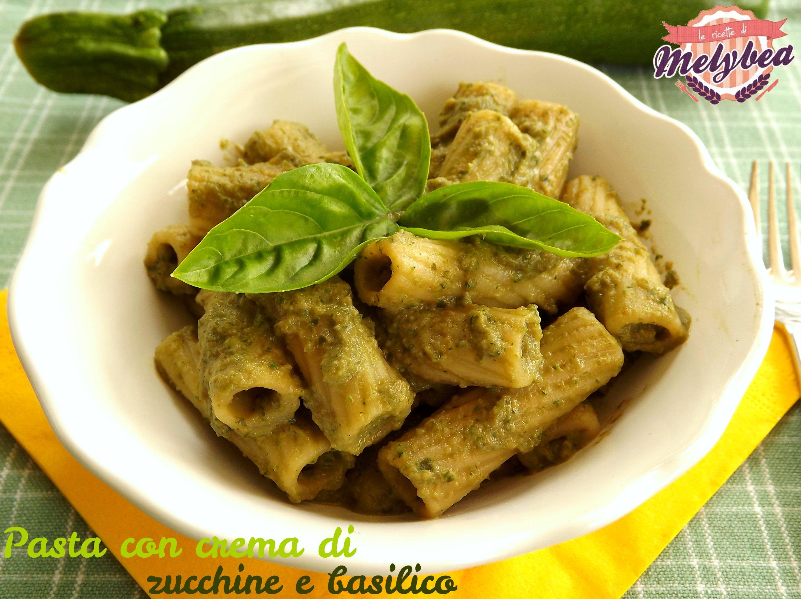 Pasta con crema di zucchine e basilico - Le ricette di Melybea