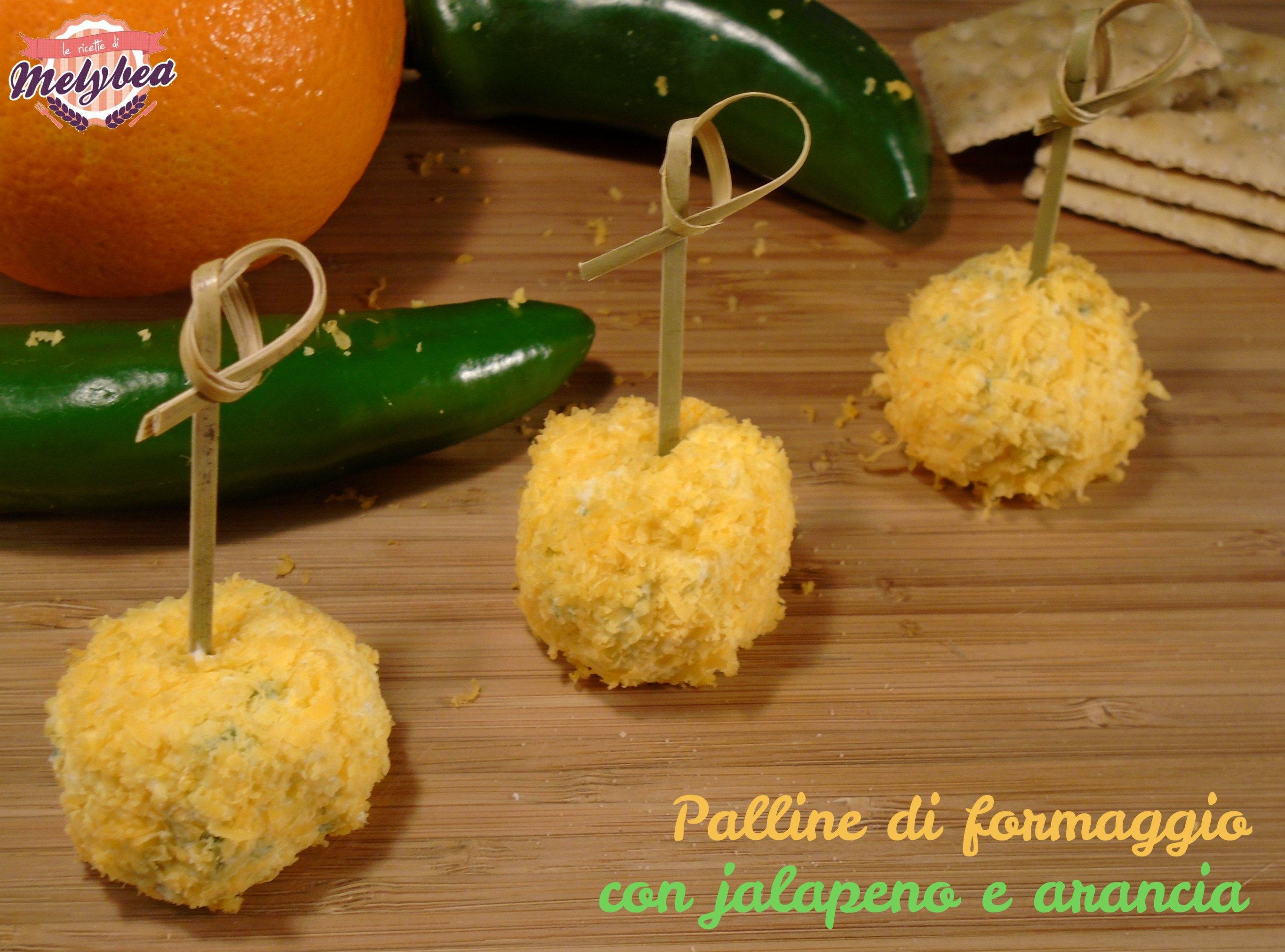 Palline di formaggio con jalapeno e arancia le ricette for Cucinare jalapeno
