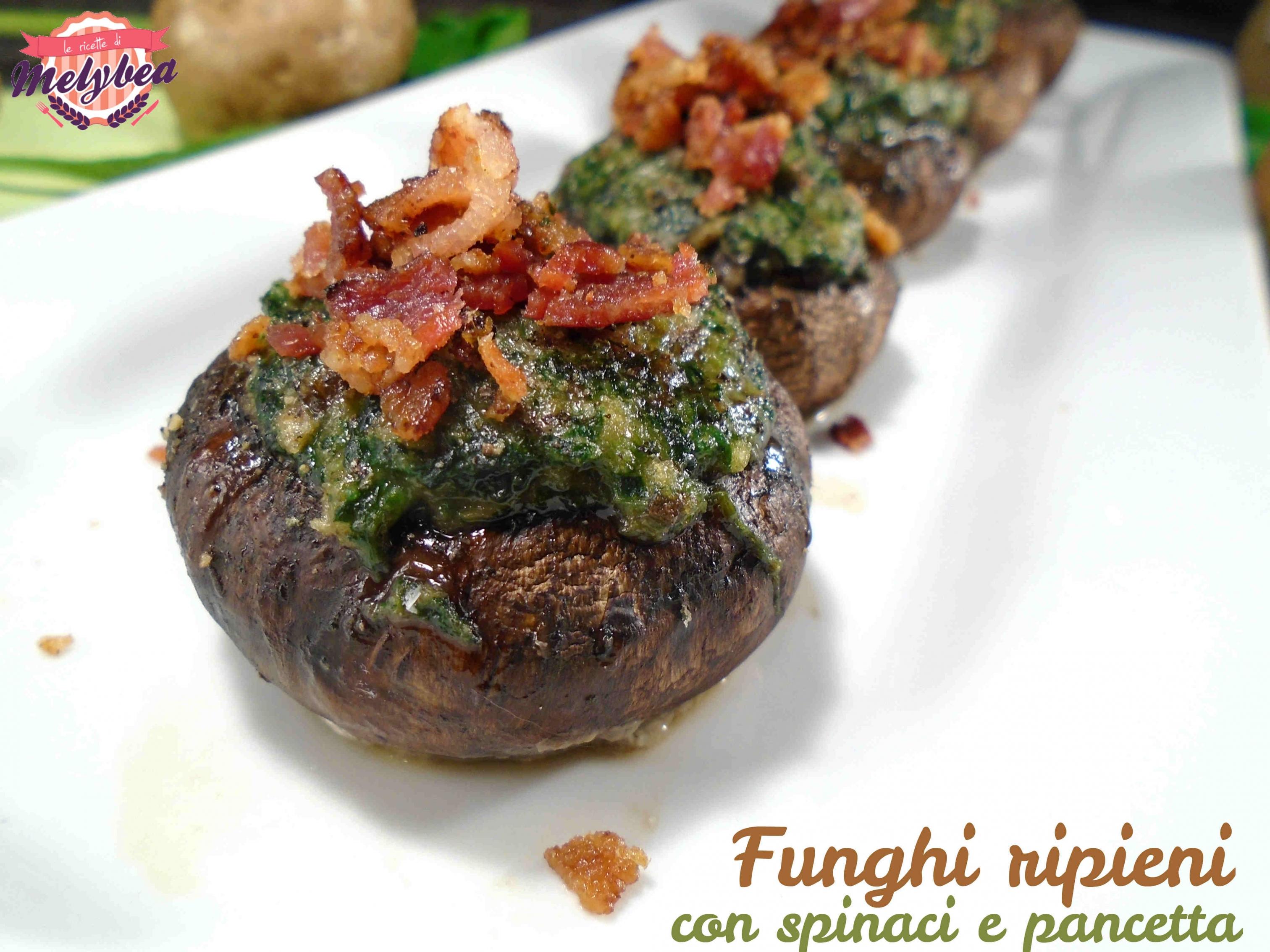 funghi ripieni con spinaci e pancetta
