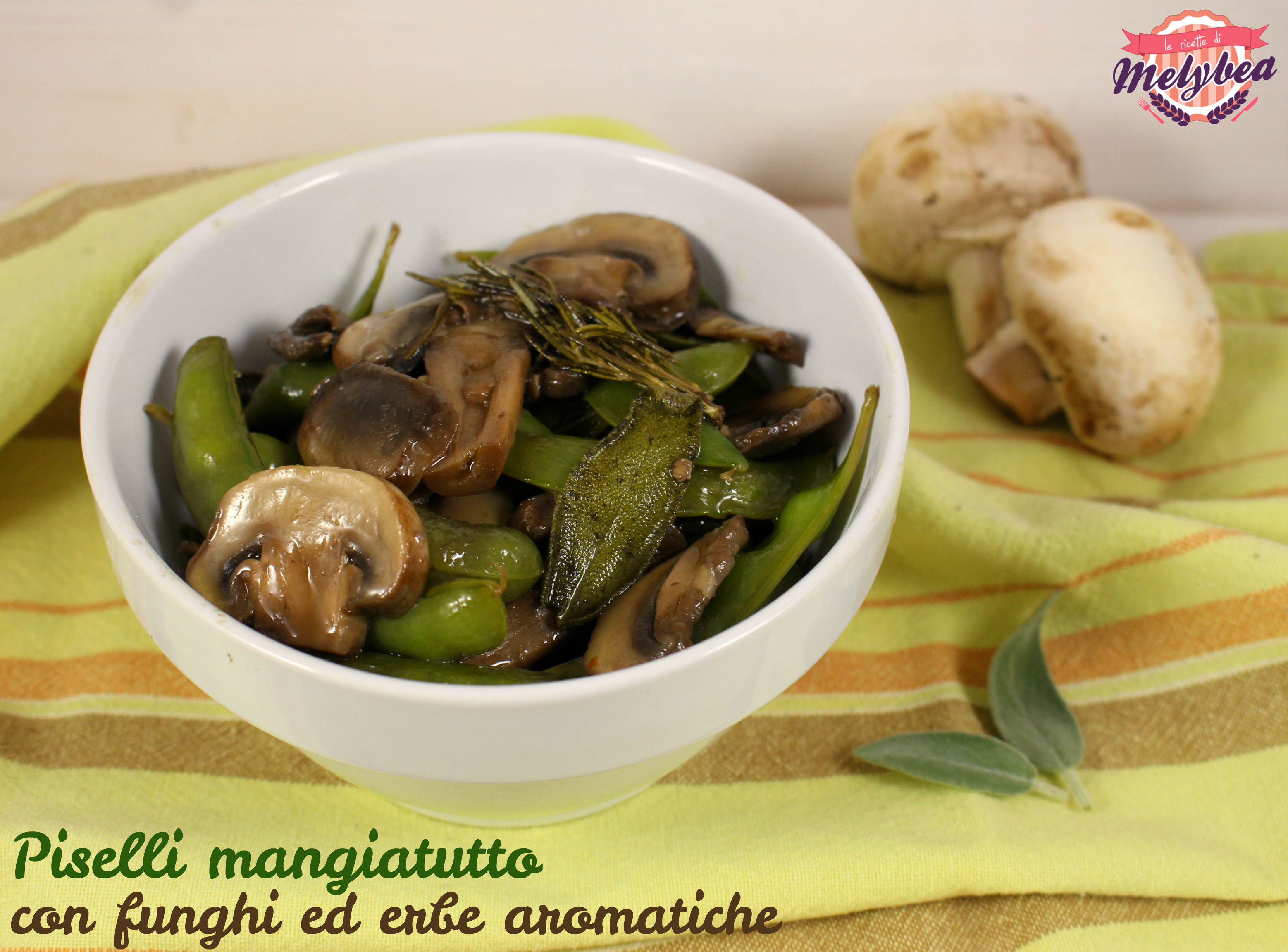 Piselli mangiatutto con funghi ed erbe aromatiche
