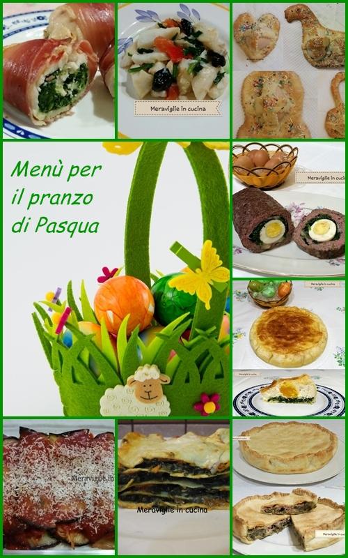 Men per il pranzo di pasqua meraviglie in cucina - Menu per ospiti a pranzo ...