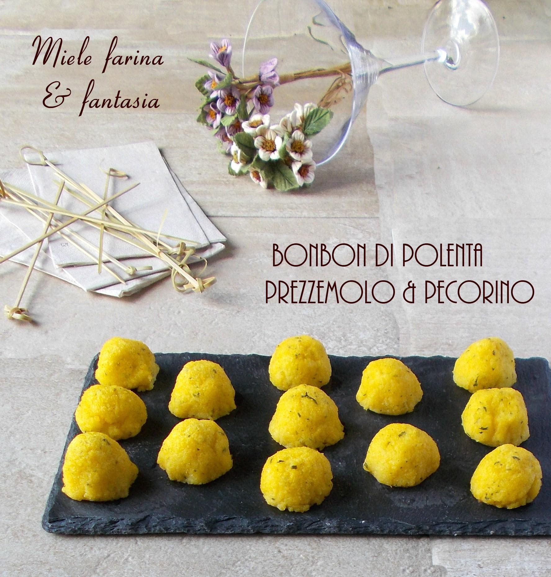 Bonbon Di Polenta Con Prezzemolo E Pecorino.Ricetta Finger