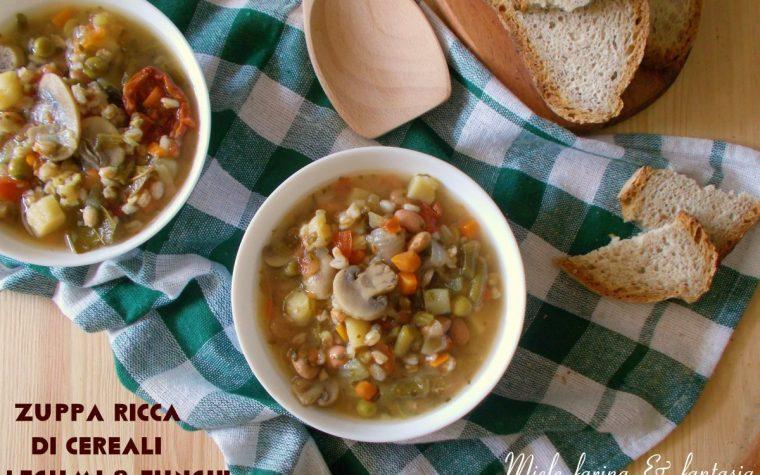 Zuppa ricca di legumi cereali e funghi