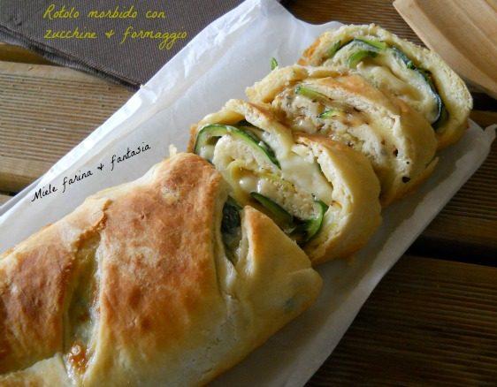 Rotolo morbido con zucchine e formaggio