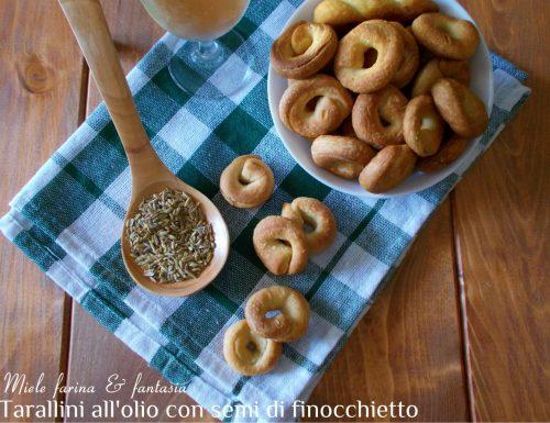 Tarallini all'olio con semi di finocchietto a lievitazione naturale