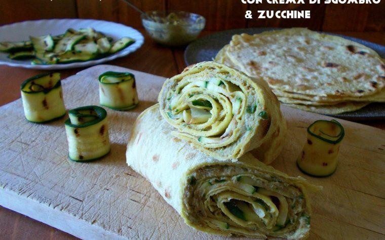 Piadine di farro con crema di sgombro e zucchine