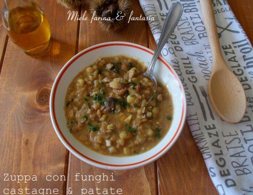 Zuppa di castagne con funghi e patate