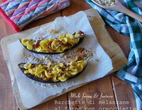 Barchette di melanzane al forno con orecchiette