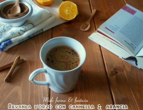Bevanda d'orzo con cannella e arancia