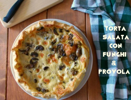 Torta salata ai funghi e provola