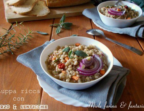 Zuppa ricca di lenticchie e orzo