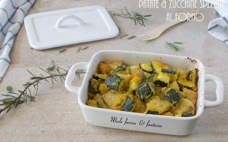 Teglia di patate e zucchine al forno con spezie