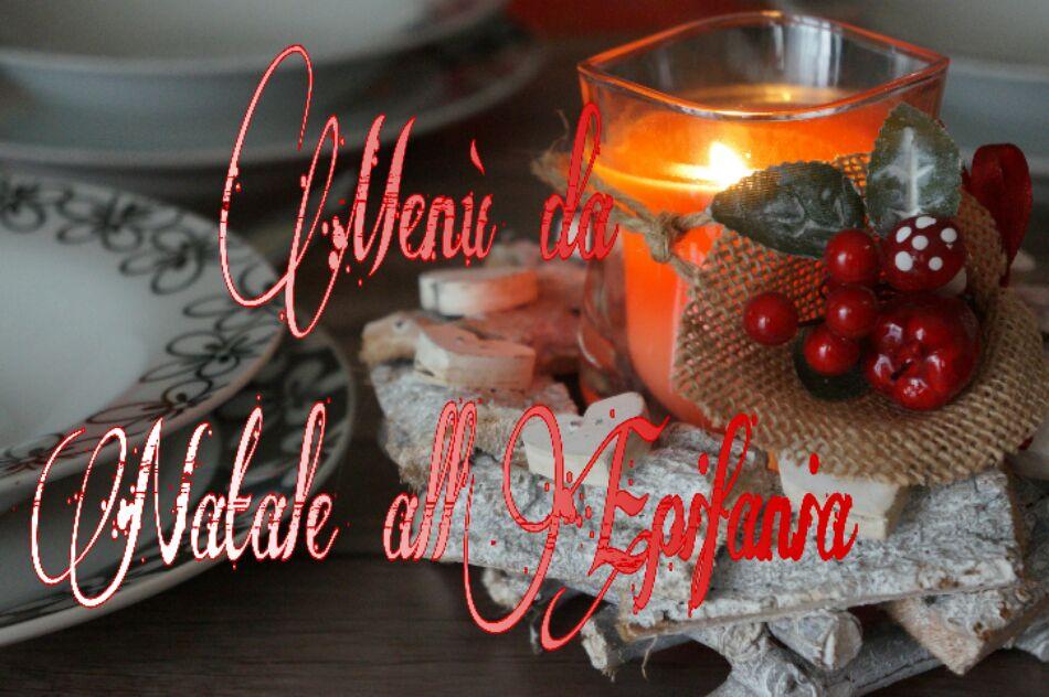 Menù da Natale all'Epifania