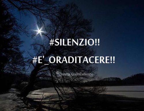 Silenzio! è ora di tacere