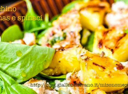 Tacchino ananas e spinaci