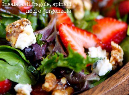 Insalata di fragole e spinaci alla menta e gorgonzola