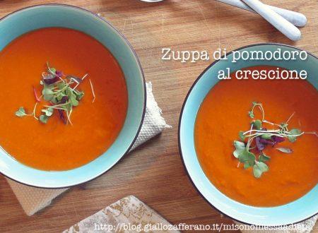Zuppa di pomodoro al crescione