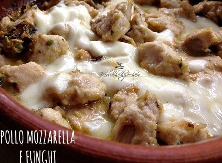 Pollo mozzarella e funghi