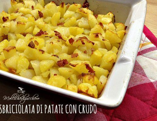 Sbriciolata di patate con crudo