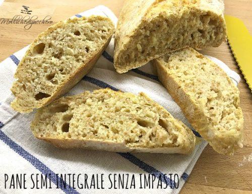 Pane semi integrale senza impasto ricetta veloce