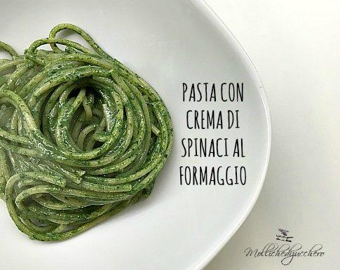 Pasta con crema di spinaci al formaggio