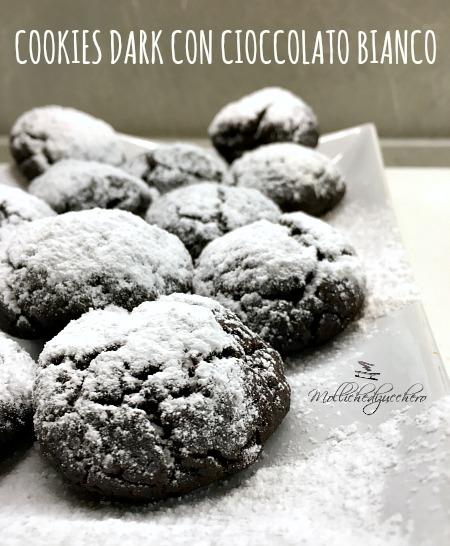 cookies dark con cioccolato bianco