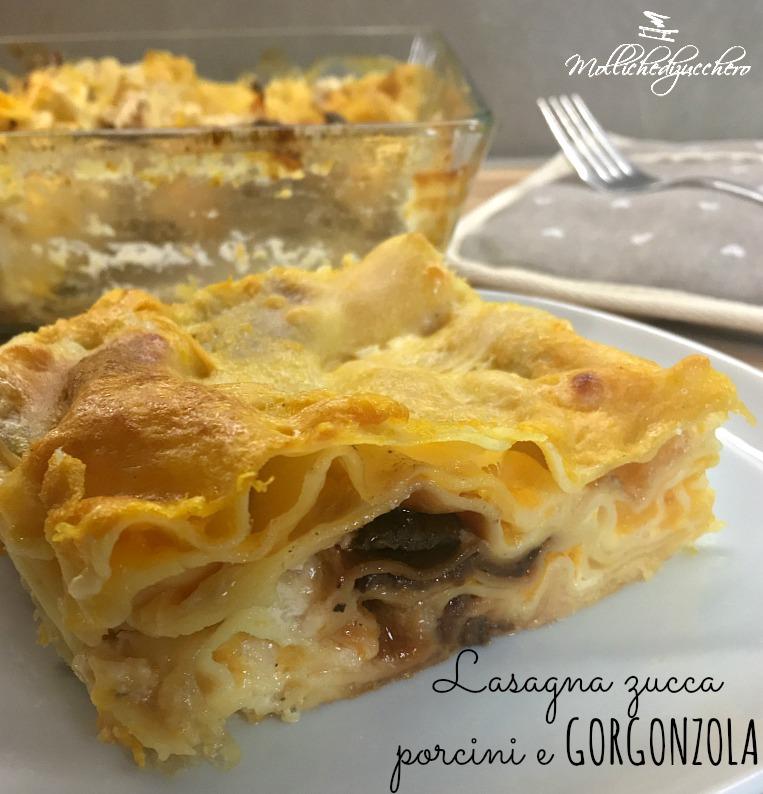 Lasagna zucca porcini e gorgonzola