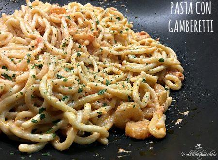 Pasta con gamberetti ricetta cremosa