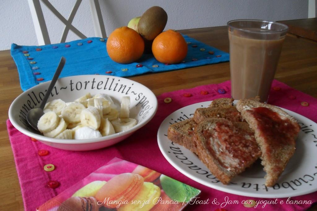 Toast e marmellata con yogurt e frutta, diario di una dieta - Giorno 151 - Pesata 21, Mangia senza Pancia