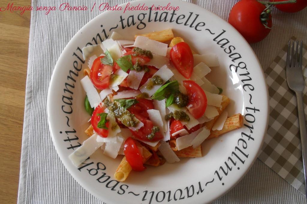 Pasta fredda tricolore, diario di una dieta - Giorno 416, Mangia senza Pancia