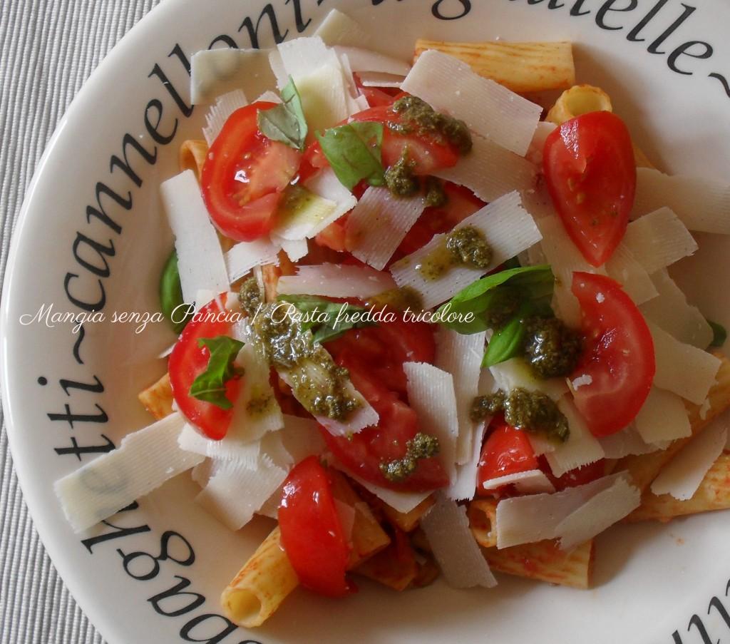 Pasta fredda tricolore, diario di una dieta - Giorno 449, Mangia senza Pancia