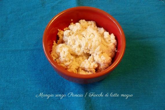 Fiocchi di latte magro, ricetta base, oltre la dieta: il diario - 3 marzo 2014, Mangia senza Pancia