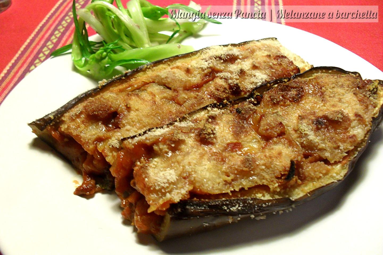 Melanzane a barchetta ricetta passo passo mangia senza for Melanzane ricette