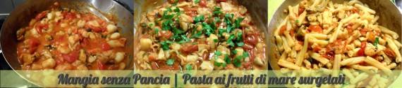 Pasta ai frutti di mare surgelati, ricetta veloce, Mangia senza Pancia - preparazione