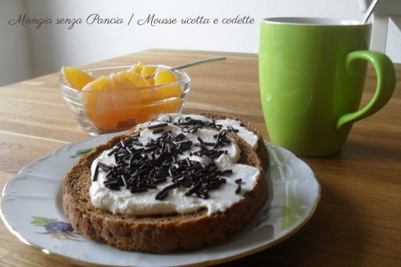 Mousse ricotta e codette,  diario di una dieta - Giorno 149, Mangia senza Pancia