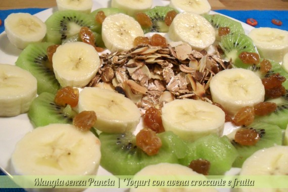 Yogurt con avena croccante e frutta, diario di una dieta - Giorno 173, Mangia senza Pancia