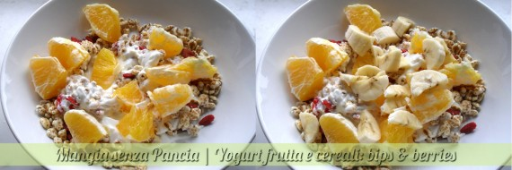 Yogurt frutta e cereali, bips & berries, Mangia senza Pancia