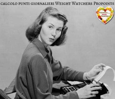 Calcolo punti giornalieri Weight Watchers Propoints, diario di una dieta - Giorno 249 - Pesata 35, Mangia senza Pancia