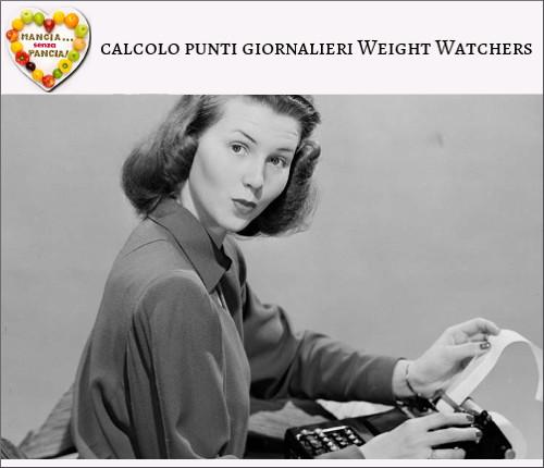 Calcolo punti giornalieri Weight Watchers Propoints, diario di una dieta, Mangia senza Pancia