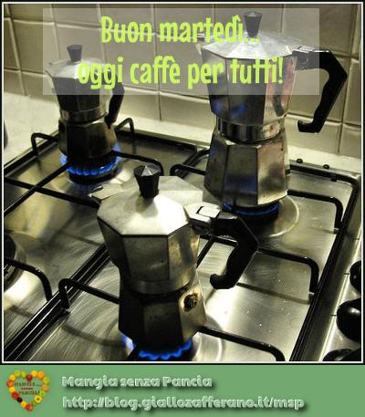 buon martedì e caffè per tutti, diario di una dieta - Giorno 296, Mangia senza Pancia
