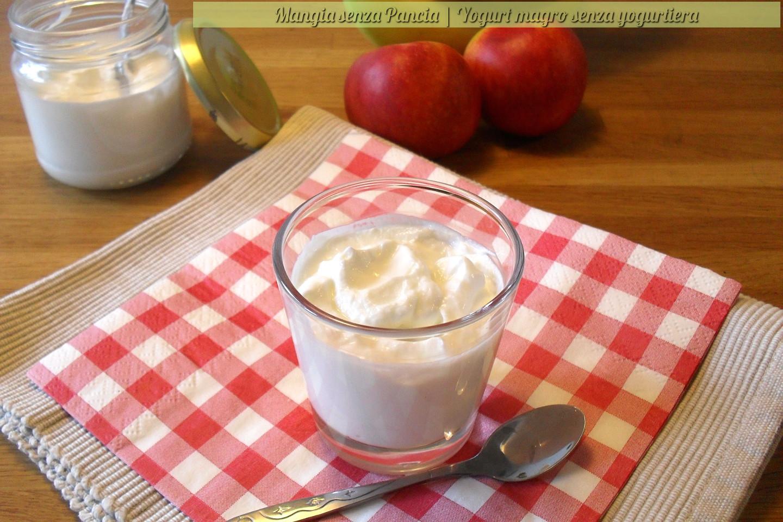 Yogurt magro senza yogurtiera ricetta passo passo for Ricette culinarie