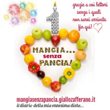 primo compleanno blog, Pagine dal diario di Mangia senza Pancia