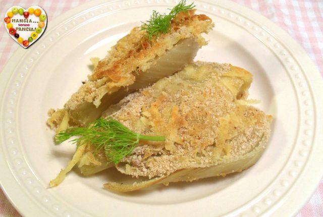 Finocchi gratinati croccanti, Mangia senza Pancia