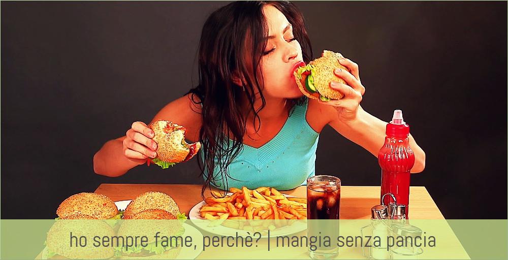 In Ufficio Ho Sempre Fame : Ho sempre fame perchè riflessioni e consigli utili sulla fame