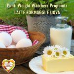 Punti Weight Watchers Latte Formaggi e Uova, Mangia senza Pancia