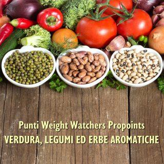 Punti Weight Watchers Propoints Verdura Legumi e Erbe aromatiche, Mangia senza Pancia
