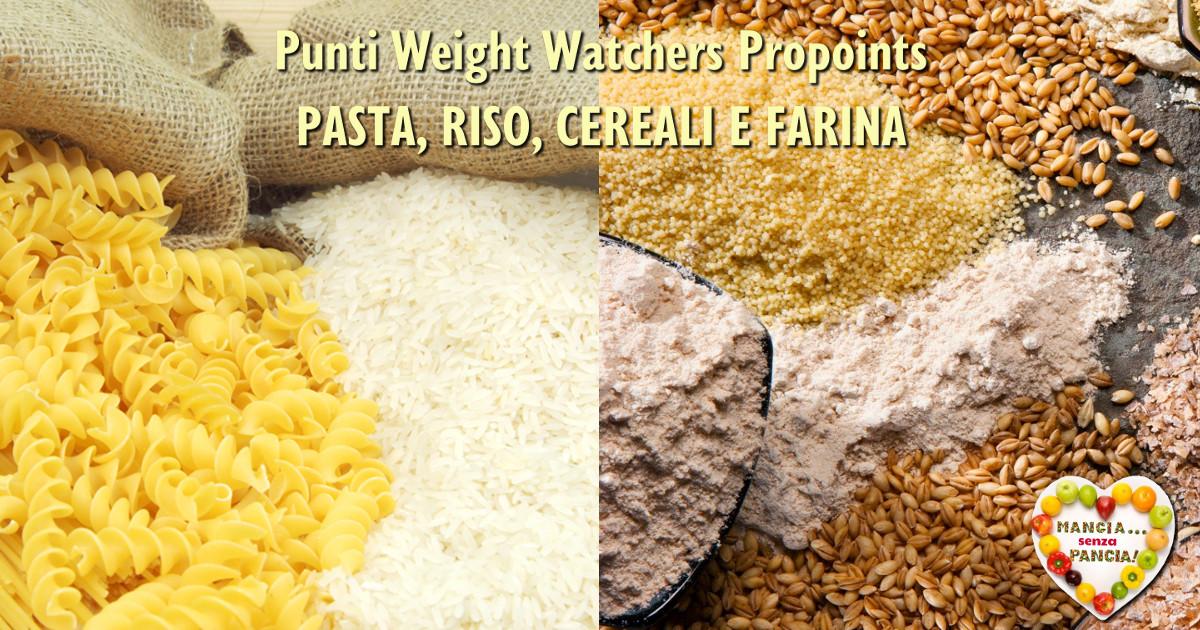 Punti Weight Watchers Propoints Pasta Riso Cereali Farina, Mangia senza Pancia