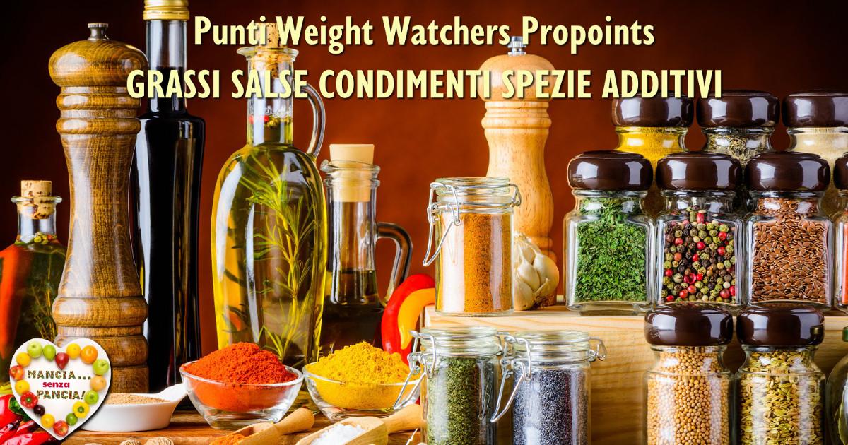 Punti Weight Watchers Grassi Spezie e Additivi, Mangia senza Pancia